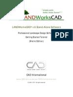 LANDWorksCAD v6 Getting Started Tutorial