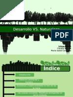 Naturaleza vs Desarrollo