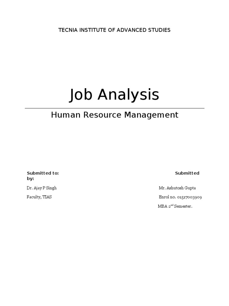 job analysis case study Job analysis: a strategic human resource management practice cm siddique abstract this study examined the impact of job analysis on organizational performance.