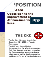 opposition to african americans