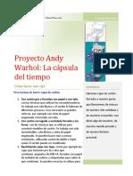 Proyecto Andy Warhol. La Cápsula del Tiempo. Ana Galindo