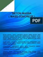 Beton Massa Mass Concrete