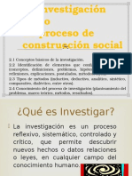 La investigación comoun proceso deconstrucción social