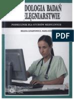 Lenartowicz Helena, Kozka Maria - Metodologia badań w pielęgniarstwie (2010)