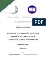 ESTUDIO DE LA COMBUSTIÓN EN CFD CON  VARIACIÓN DE LOS MODELOS DE  COMBUSTIÓN, DOSADO Y TEMPERATURA