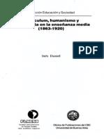 Dussel Inés Curriculum Humanismo y Democracia en La Enseñanza Media (1863-1920) Cap I y II INCOMPLETO