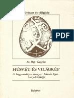 M. Pap Gizella - Húsvét és világkép