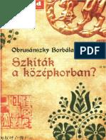 Obrusánszky Borbála - Szkíták a középkorban ?