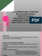 El Gobernado, Fuentes de Las Garantias Individuales
