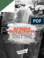 As Ruas Sob Ataque - Protestos 2014 e 2015