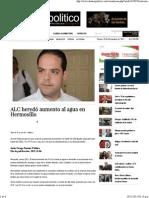 6-11-15 ALC Heredó Aumento Al Agua en Hermosillo