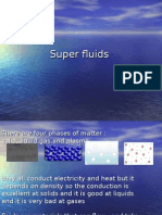 Super Fluids