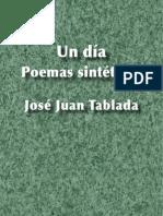 Un día. Poemas sintéticos - José Juan Tablada