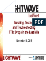 Isolating testing troubleshooting FTTx Drop in Lastmile