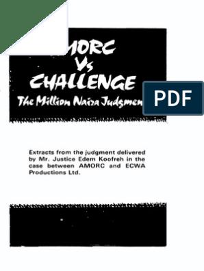 AMORC vs CHALLENGE: the Million Naira Judgement | Jesus