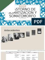 Trastorno de Somatización y Somatomorfo