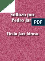 Sollozo por Pedro Jara (Estructuras para una elegía) - Efraín Jara Idrovo