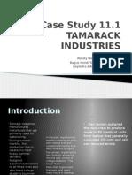 case study 11.1 tamarack industries solution
