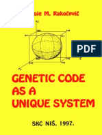 Genetic Code as a Unique System