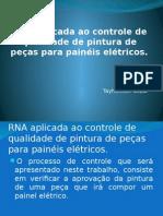 RNA Aplicada Ao Controle de Qualidade de Pintura de Peças Para Painéis Elétricos