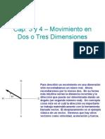 Cap 03 y 04 Movimiento en Dos o Tres Dimensiones