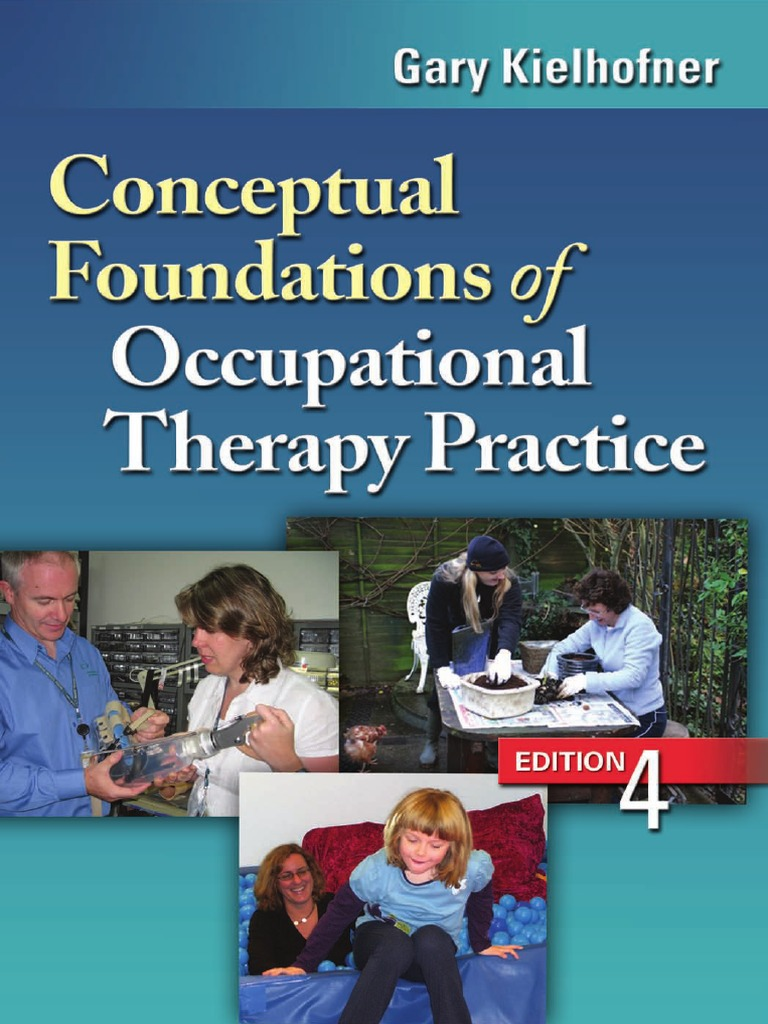 Conceptual Foundations of Occupational Therapy 4th Edition ...