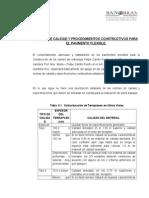 NORMAS DE CALIDAD Y PROCEDIMIENTOS CONSTRUCTIVOS PARA EL PAVIMENTO FLEXIBLE.