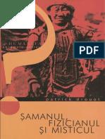 Patrick Drouot - SAMANUL FIZICIANUL SI MISTICUL.pdf