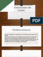 Modelos Atomicos y Estructura de Lewis