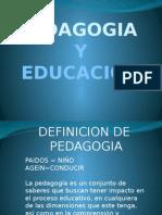 Pedagogia y Educacion