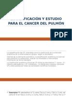 ESTADIFICACIÓN Y ESTUDIO PARA EL CANCER DEL PULMÓN.pptx