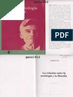 BUNGE, MARIO - La Relación Entre La Sociología y La Filosofía [Por Ganz1912]