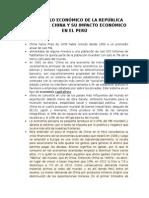 Desarrollo Económico de La República Popular de China y Su Impacto Económico en El Perú