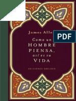 Como Un Hombre Piensa Asi Es Su Vida - James Allen-WWW.freeLIBROS.com