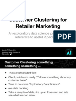 Customer Clustering for Retailer Marketing