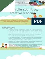 Desarrollo Cognitivo, Afectivo y Social