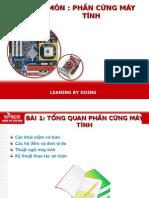Bai 01 - Tong Quan Ve Phan Cung May Tinh