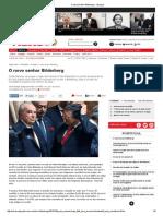 O Novo Senhor Bilderberg - Visao