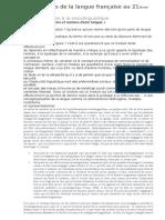 Dynamiques de La Langue Française Au 21ième Siècle