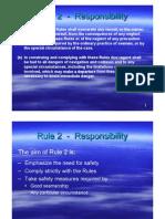 Rule 02 - Responsibility