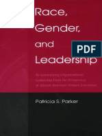 (LEA's Communication) Patricia Sue Parker-Race, Gender, And Leadership_ Re-Envisioning Organizational Leadership From the Perspectives of African American Women Executives -Routledge (2005)