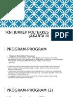 Program Kerja IKNI JurKep Poltekkes Jakarta III
