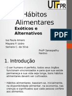 Hábitos Alimentares Exóticos e Alternativos