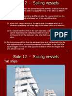 Rule 12 - Sailing Vessels