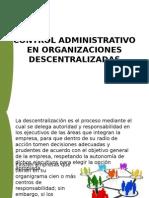 Control Administrativo en Organizaciones Descentralizadas