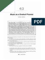 Music as Gradual Process - Steve Reich