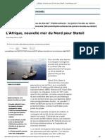 L'Afrique, Nouvelle Mer Du Nord Pour Statoil - JeuneAfrique