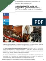 Prodavinci » ¿Puede La Sala Constitucional Del TSJ Anular a La Asamblea Nacional_; Por José Ignacio Hernández G