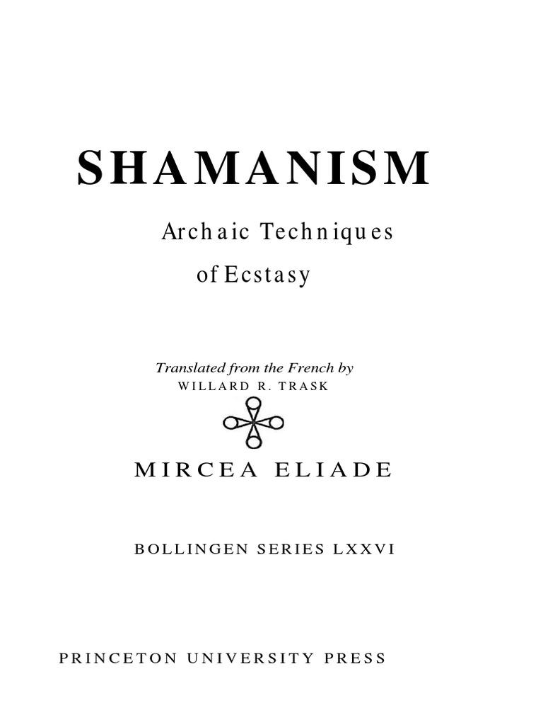 Shamanism archaic techniques of ecstasy shamanism religious shamanism archaic techniques of ecstasy shamanism religious ecstasy biocorpaavc Gallery