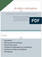 Produção de Hélio e Hidrogênio